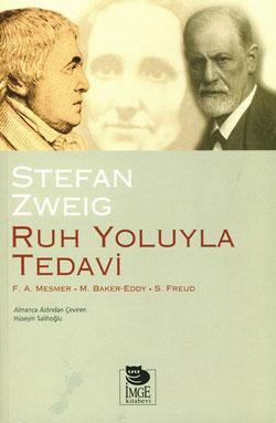 Ruh Yoluyla Tedavi – Stefan Zweig