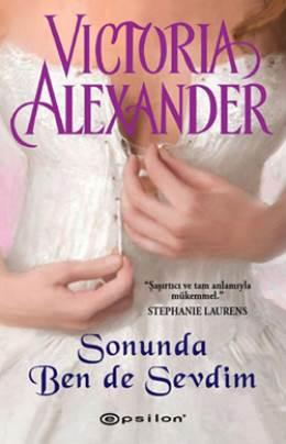 Sonunda Ben de Sevdim (Last Man Standing Serisi 4) – Victoria Alexander,
