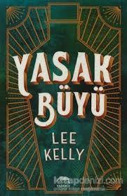 Yasak Büyü – Lee Kelly
