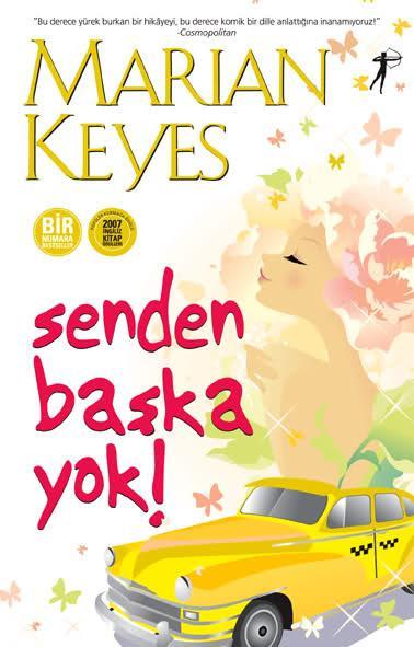 Senden Başka Yok! (Bir Numara Bestseller) – Marian Keyes