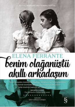 Benim Olağanüstü Akıllı Arkadaşım (Napoli Romanları Serisi 1) – Elena Ferrante