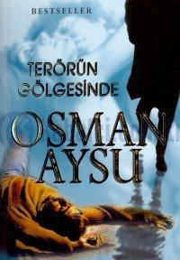 Terörün Gölgesinde – Osman Aysu
