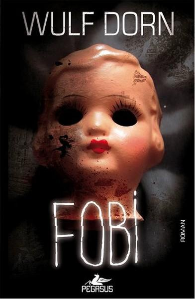 Fobi – Wulf Dorn