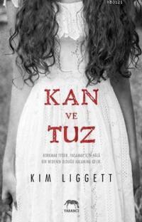 Kan ve Tuz (Blood and Salt #1) – Kim Liggett