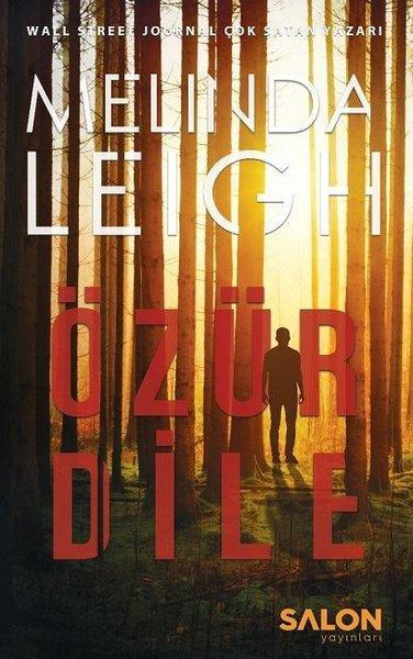 Özür Dile (Morgan Dane Serisi 1.Kitap) – Melinda Leigh