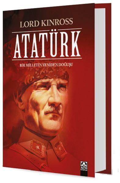 Atatürk (Bir Milletin Yeniden Doğuşu) – Lord Kinross