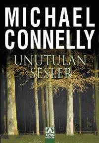 Unutulan Sesler (Harry Bosch Serisi 12) – Michael Connelly