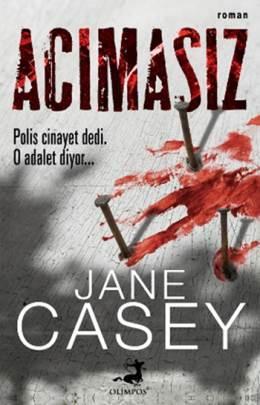 Acımasız (Maeve Kerrigan Serisi 2) – Jane Casey