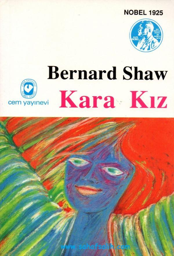Kara Kız – George Bernard Shaw