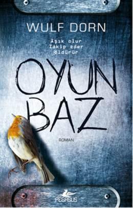 Oyunbaz (Jan Forstner Serisi 2) – Wulf Dorn