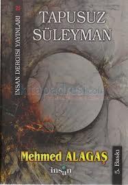 Tapusuz Süleyman – Mehmed Alagaş