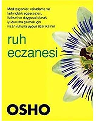 Ruh Eczanesi – Osho