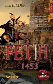 1453 Fetih (Benim Gücümün Ulaştığı Yere Sizin Hayaliniz Bile Ulaşamaz) – Eda Bildek
