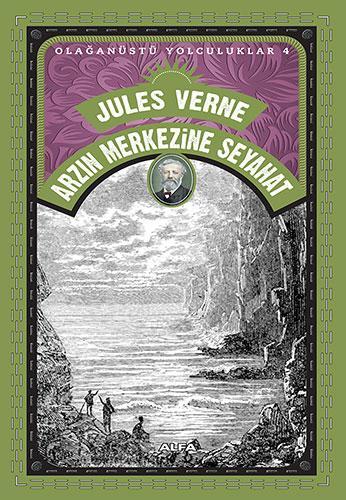 Arzın Merkezine Seyahat Resimli – Jules Verne