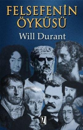 Felsefenin Öyküsü – Will Durant
