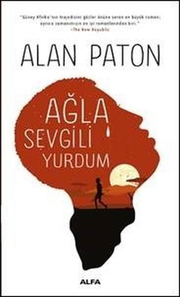 Ağla Sevgili Yurdum – Alan Paton