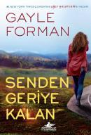 Senden Geriye Kalan – Gayle Forman