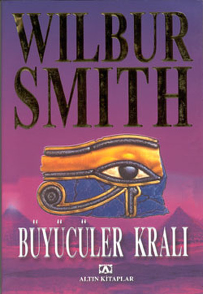 Büyücüler Kralı (Mısır Serisi 3. Kitap) – Wilbur Smith,
