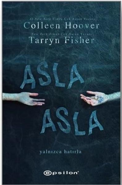 Asla Asla (Asla Asla 1) – Tarryn Fisher