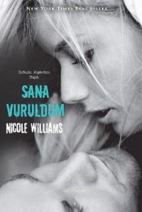Sana Vuruldum (Crash – 1) –  Nicole Williams