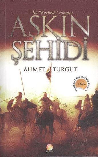 Aşkın Şehidi – Ahmet Turgut