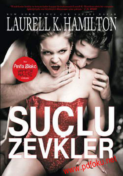 Suçlu Zevkler (Anita Blake, Vampire Hunter Serisi 1) – Laurell K. Hamilton