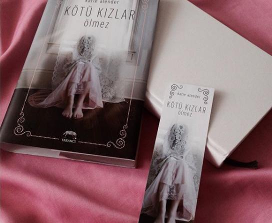 Kötü Kızlar Ölmez – Katie Alender