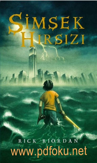 Şimşek Hırsızı (Percy Jackson ve Olimposlular 1) – Rick Riordan