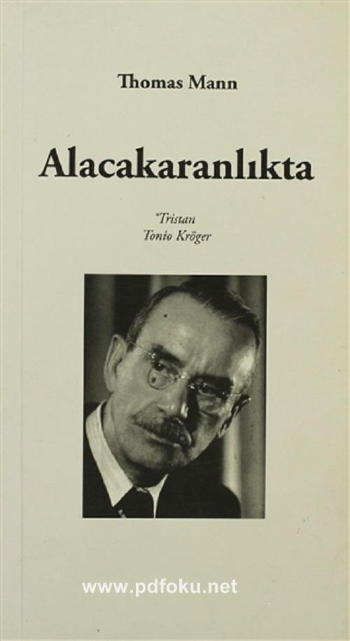 Alacakaranlıkta – Thomas Mann
