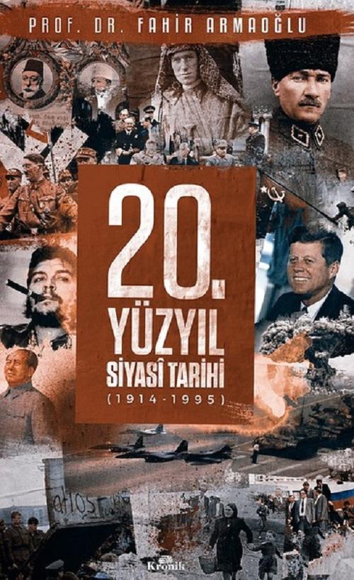 20. Yüzyıl Siyasi Tarihi – Fahir Armaoğlu