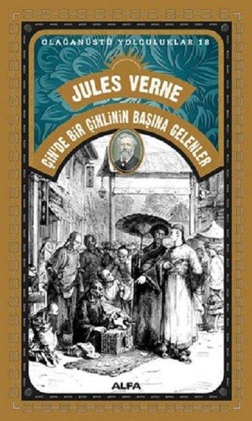 Çin'de Bir Çinlinin Başına Gelenler – Jules Verne