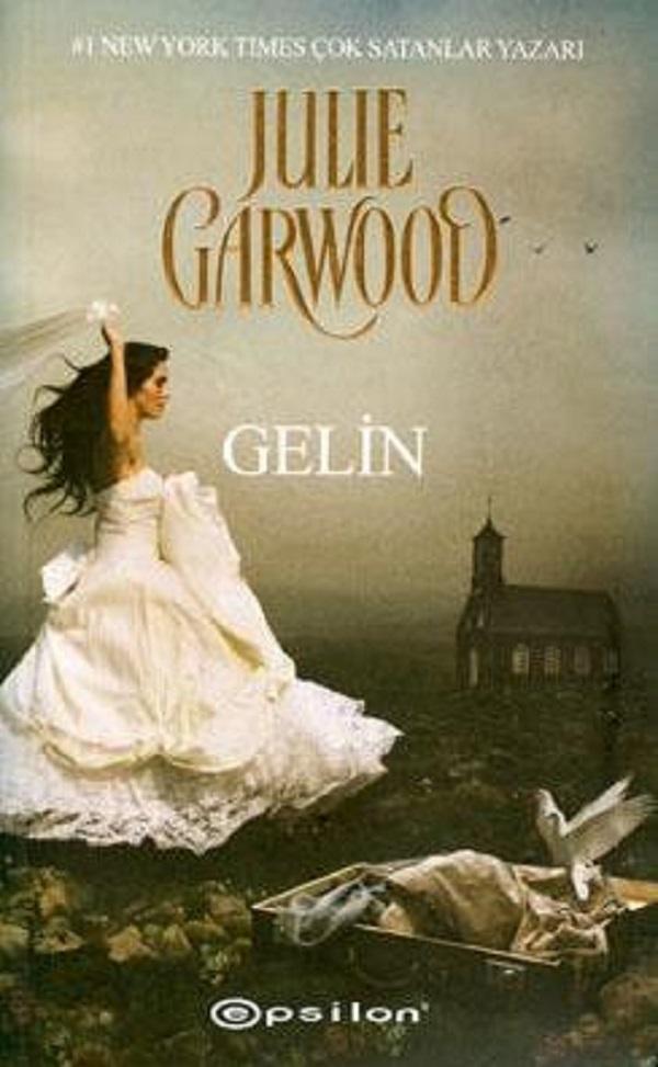 Gelin (Serisi 1) –  Julie Garwood