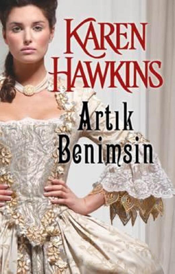 Artık Benimsin (MacLean Curse Serisi 1)  –  Karen Hawkins