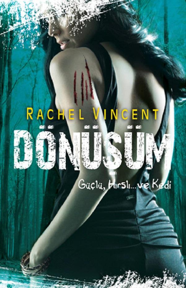Dönüşüm (Dönüşüm Shifters Serisi 5)  –  Rachel Vincent