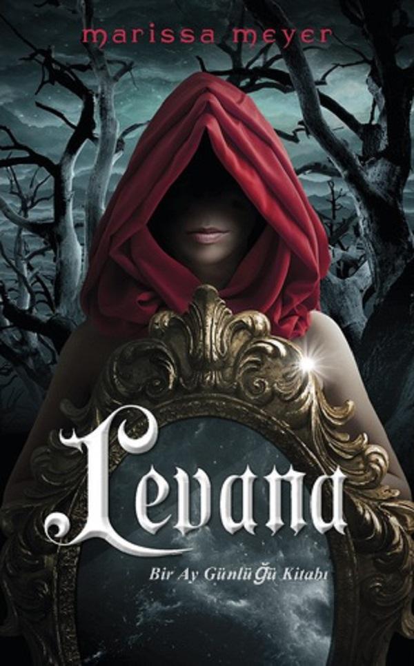 Levana (Ay Günlüğü 3.5)  –  Marissa Meyer