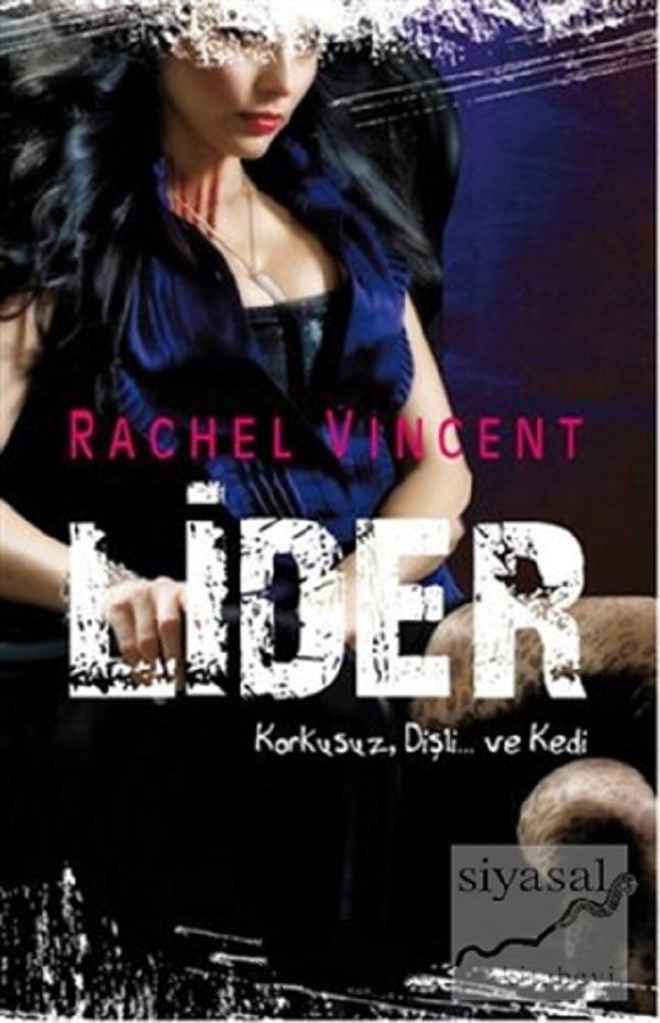 Lider (Dönüşüm Shifters Serisi 6) –  Rachel Vincent