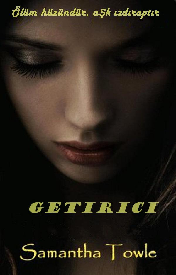 Getirici – Samantha Towle