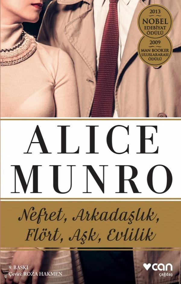 Nefret, Arkadaşlık, Flört, Aşk, Evlilik – Alice Munro