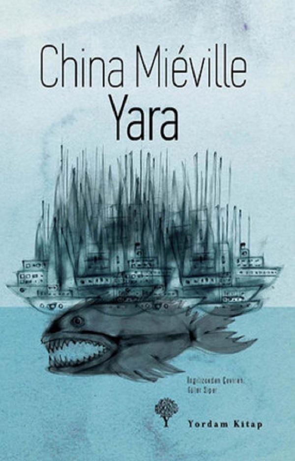 Yara – China Mieville