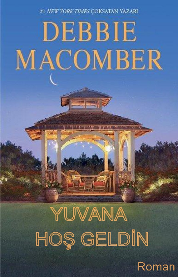 Yuvana Hoş Geldin – Debbie Macomber